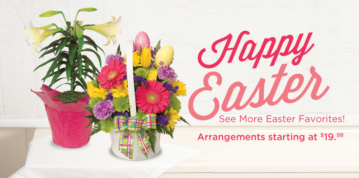 Easter flowers for delivery. Bright beautiful blooming plants, garden basket and fresh, hand cut floral arrangements for your special someone.